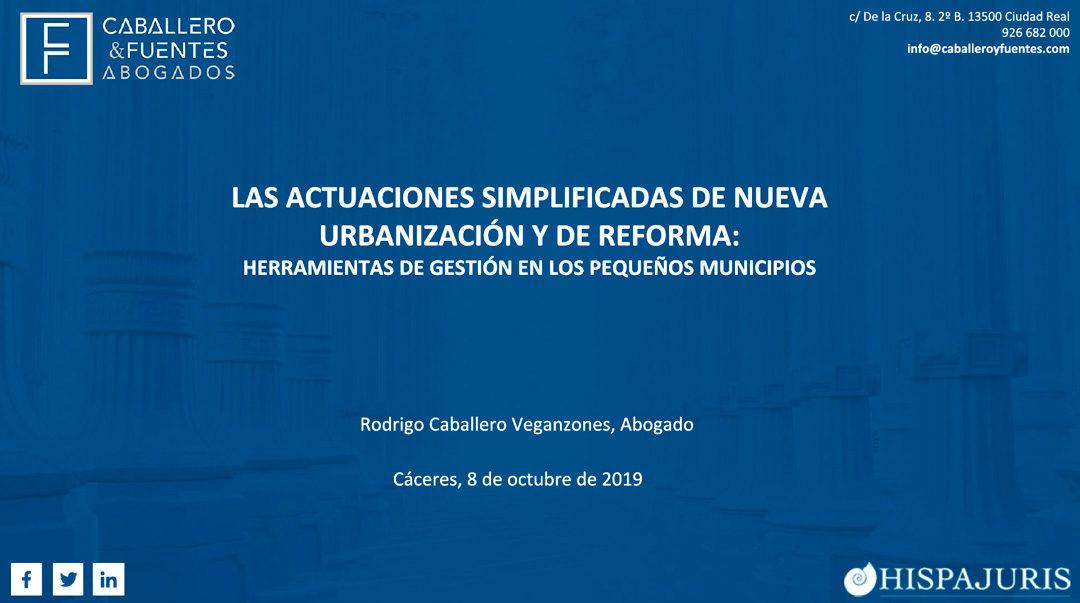 CABALLERO & FUENTES, EN JORNADA SOBRE EL URBANISMO EN EXTREMADURA Y EN SEMINARIO EN LA UCLM.