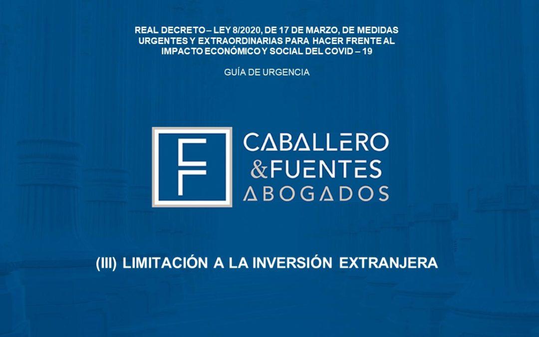 COVID-19: Limitación a la inversión extranjera